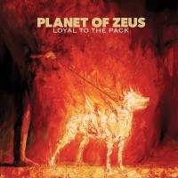 Purchase Planet Of Zeus - Loyal To The Pack