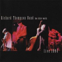 Purchase Richard Thompson - Two Letter Words Live 1994 CD2