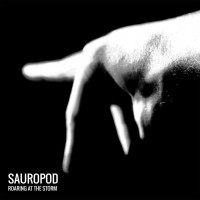 Purchase Sauropod - Roaring At The Storm