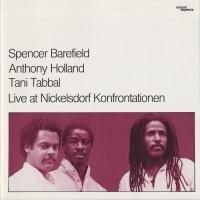 Purchase Spencer Barefield - Live At Nickelsdorf Konfrontationen