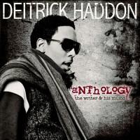 Purchase Deitrick Haddon - Anthology: The Writer & His Music