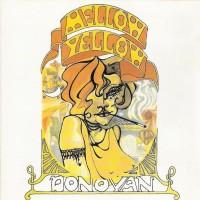 Purchase Donovan - Mellow Yellow (Remastered 2005)