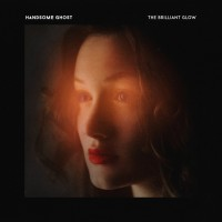 Purchase Handsome Ghost - The Brilliant Glow