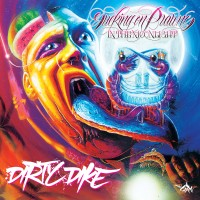Purchase Dirty Dike - Sucking On Prawns In The Moonlight