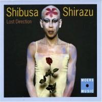 Purchase Shibusashirazu Orchestra - Lost Direction