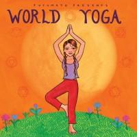 Purchase VA - Putumayo Presents World Yoga