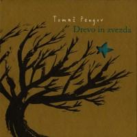 Purchase Tomaz Pengov - Drevo In Zvezda