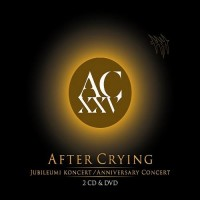 Purchase After Crying - XXV Jubileumi Koncert / 25 Anniversary Concert CD1
