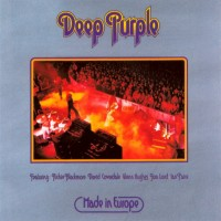 Purchase Deep Purple - Made In Europe (Reissued 2010) (Live)