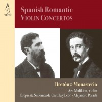 Purchase Ara Malikian & Alejandro Posada - Breton & Monasterio: Spanish Romantic Violin Concertos