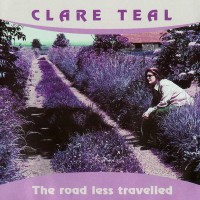 Purchase Clare Teal - The Road Less Travelled