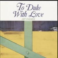 Purchase Art Farmer - To Duke With Love (Vinyl)