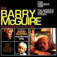 Purchase Barry McGuire - This Precious Time / The World's Last Private