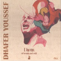 Purchase Dhafer Youssef - Diwan Of Beauty And Odd