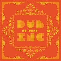 Purchase Dub Inc - So What