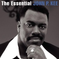 Purchase John P. Kee - The Essential John P. Kee CD2
