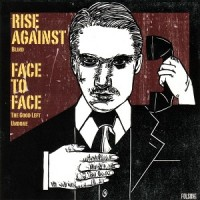 Purchase Rise Against & Face To Face - Rise Against / Face To Face (VLS)