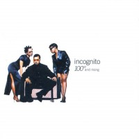 Purchase Incognito - 100° And Rising