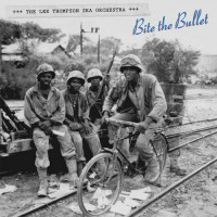 Purchase Lee Thompson Ska Orchestra - Bite The Bullet