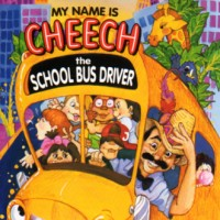 Purchase Cheech Marin - My Name Is Cheech, The School Bus Driver