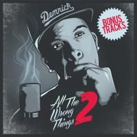 Purchase Demrick - All The Wrong Things 2 (Deluxe Edition)
