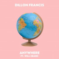 Purchase Dillon Francis - Anywhere (Feat. Will Heard) (CDS)