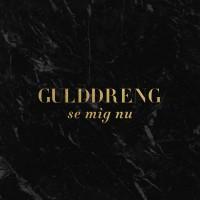 Purchase Gulddreng - Se Mig Lig Nu (CDS)