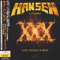 Purchase Hansen & Friends - XXX (Three Decades In Metal) (Japanese Limited Edition) CD1