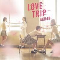 Purchase AKB48 - Love Trip / Shiawase Wo Wakenasai (Type-C) (MCD)