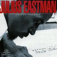 Purchase Julius Eastman - Unjust Malaise CD3