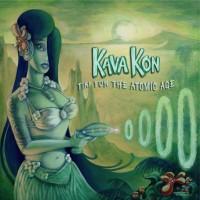 Purchase Kava Kon - Tiki For The Atomic Age
