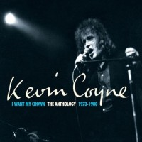 Purchase Kevin Coyne - I Want My Crown: The Anthology 1973-1980 CD3