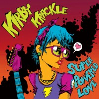 Purchase Kirby Krackle - Super Powered Love