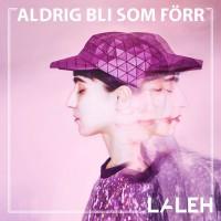 Purchase Laleh - Aldrig Bli Som Förr (CDS)