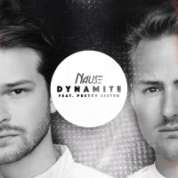 Purchase Nause - Dynamite (Feat. Pretty Sister) (CDS)