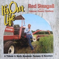 Purchase Red Steagall - It's Our Life (With The Coleman County Cowboys) (Vinyl)