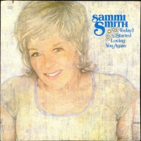 Purchase Sammi Smith - Today I Started Loving You Again (Vinyl)