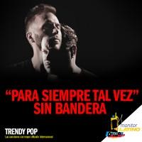 Purchase Sin Bandera - Para Siempre... Tal Vez (CDS)