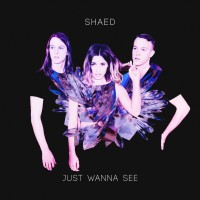 Purchase Shaed - Just Wanna See