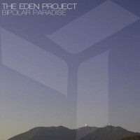 Purchase The Eden Project - Bipolar Paradise (EP)
