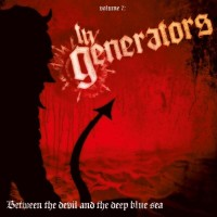 Purchase The Generators - Between The Devil & The Deep Blue Sea