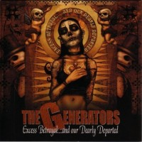 Purchase The Generators - Excess, Betrayal & Our Dearly Departed