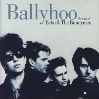 Purchase Echo & The Bunnymen - Ballyhoo - The Best Of