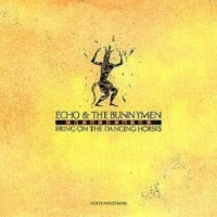 Purchase Echo & The Bunnymen - Bring On The Dancing Horses (Extended Mix)