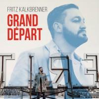 Purchase Fritz Kalkbrenner - Grand Depart