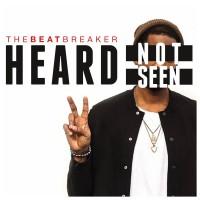 Purchase Thebeatbreaker - Heard Not Seen Ii