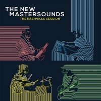 Purchase The New Mastersounds - The Nashville Session