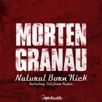 Purchase Morten Granau - Natural Born Kick (CDS)