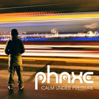 Purchase Phaxe - Calm Under Pressure