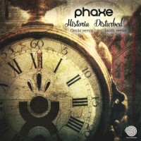 Purchase Phaxe - Historia & Disturbed (Remixes)